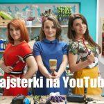 Majsterki na YouTube!!! Startuje nowy kanał Allegro Wnętrza