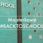 Powrót do szkoły, czyli #Trzypotrzy na koniec wakacji