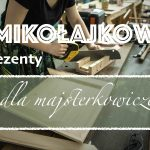 #TrzypoTrzy: Prezenty na Mikołajki